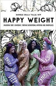 happy weight danielle del valle